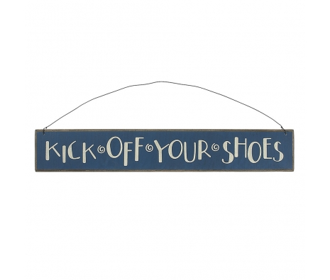 Kick off Your Shoes Sign made by Beach Waves.