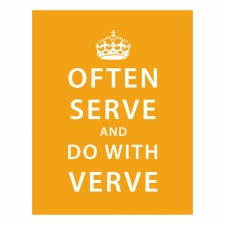 Often Serve and Do With Verve Print