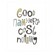 Good Manners Print, Multi
